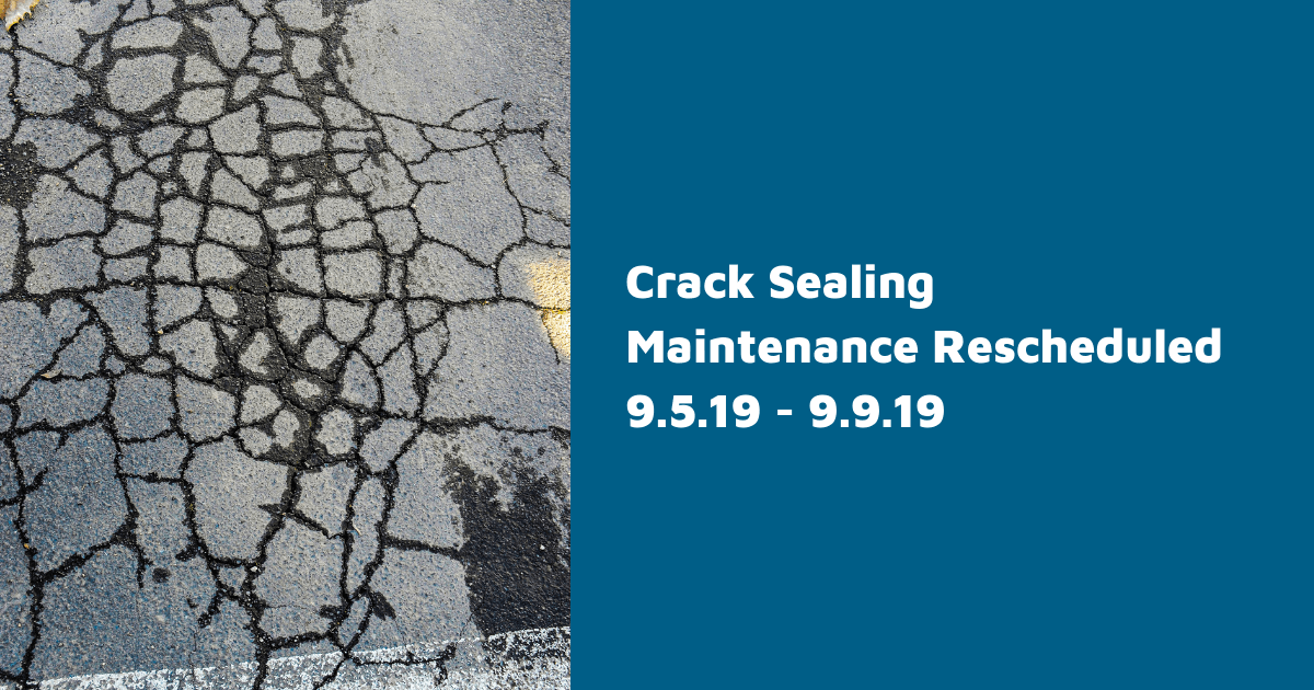 Crack Sealing Reschedule