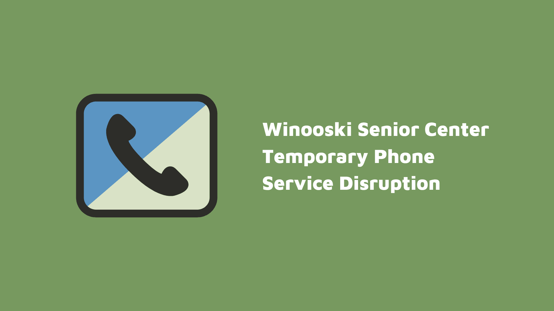 Temp Phone Service Disruption